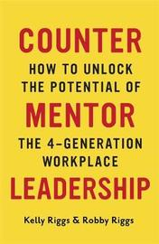 Counter Mentor Leadership by Kelly Riggs image