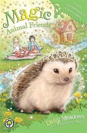 Magic Animal Friends: Emily Prickleback's Clever Idea by Daisy Meadows