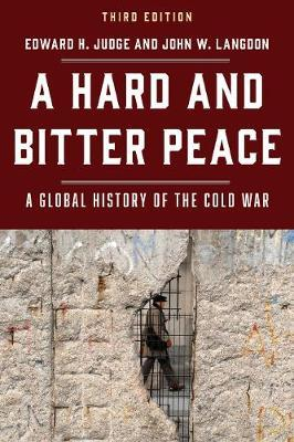 A Hard and Bitter Peace by Edward H. Judge