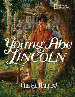 Young Abe Lincoln by Cheryl Harness image