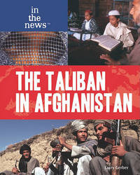 The Taliban in Afghanistan by Larry Gerber