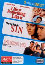 Life Or Something Like It / Original Sin / Pushing Tin - 3 Of The Best (3 Disc Set) on DVD