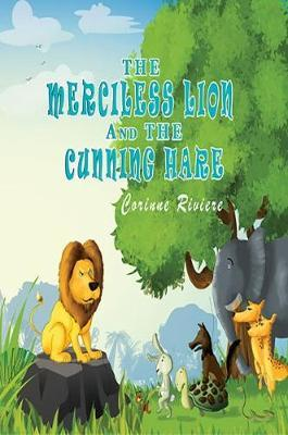The Merciless Lion and the Cunning Hare by Corinne Riviere image