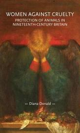 Women Against Cruelty by Diana Donald