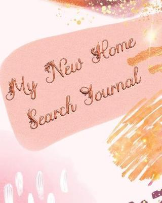 My New Home Search Journal by Nextday Financial Publishers