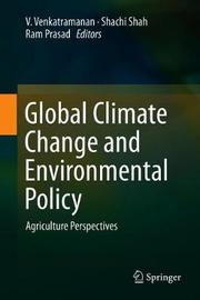 Global Climate Change and Environmental Policy