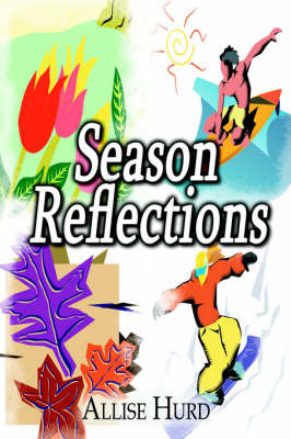 Season Reflections by Allise Hurd image