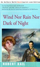 Wind Nor Rain Nor Dark of Night by Robert Kail image