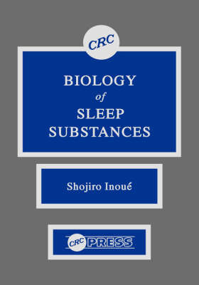 Biology of Sleep Substance by Shojiro Inoue image