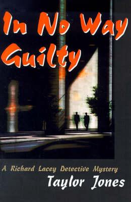 In No Way Guilty by Taylor Jones