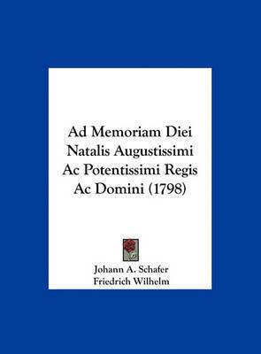 Ad Memoriam Diei Natalis Augustissimi AC Potentissimi Regis AC Domini (1798) by Friedrich Wilhelm