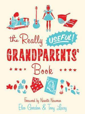 The Really Useful Grandparents' Book by Tony Lacey