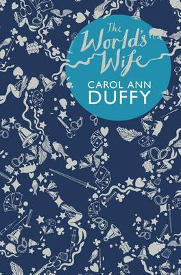 The World's Wife by Carol Ann Duffy