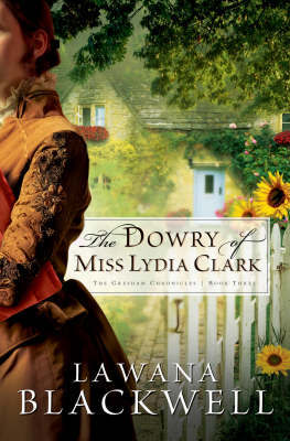 The Dowry of Miss Lydia Clark by Lawana Blackwell image