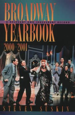 Broadway Yearbook 2000-2001 by Steven Suskin