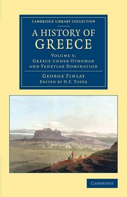 A History of Greece by George Finlay