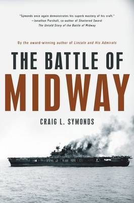 The Battle of Midway by Craig L Symonds