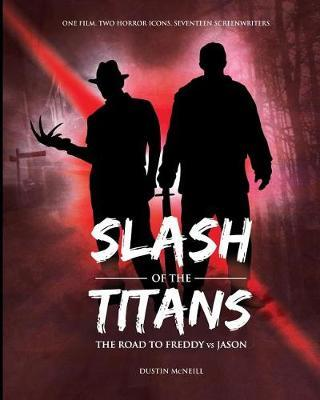 Slash of the Titans by Dustin McNeill