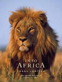Into Africa: The Poster Portfolio by Frans Lanting