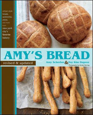 Amy's Bread by Amy Scherber