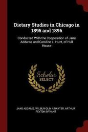 Dietary Studies in Chicago in 1895 and 1896 by Jane Addams image