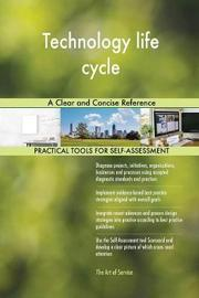 Technology Life Cycle a Clear and Concise Reference by Gerardus Blokdyk image