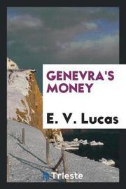Genevra's Money by E V Lucas image