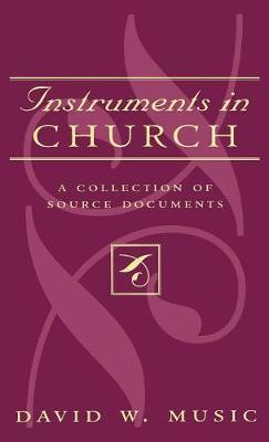Instruments In Church by David W Music