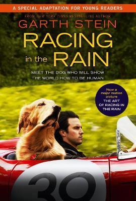 Racing in the Rain (Children's Edition) by Garth Stein