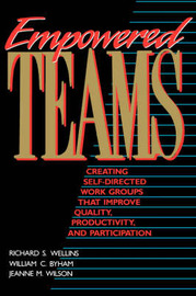 Empowered Teams by Richard S. Wellins image