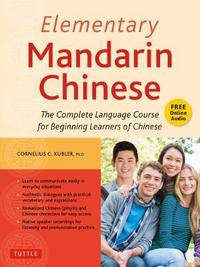 Elementary Mandarin Chinese Textbook by Cornelius C. Kubler