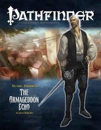 Second Darkness: The Armageddon Echo by Jason Bulmahn