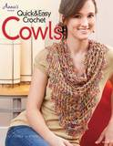 Quick & Easy Crochet Cowls by Sue Childress