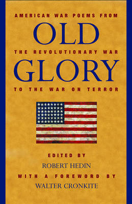 Old Glory: American War Poems from the Revolutionary War to the War in Iraq image