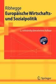Europaische Wirtschafts- Und Sozialpolitik by Hermann Ribhegge