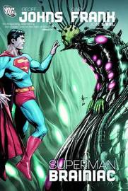 Superman: Brainiac by Geoff Johns image