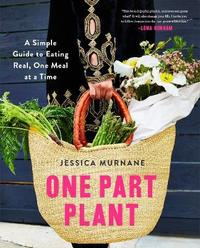One Part Plant by Jessica Murnane