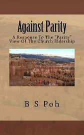 Against Parity by B S Poh