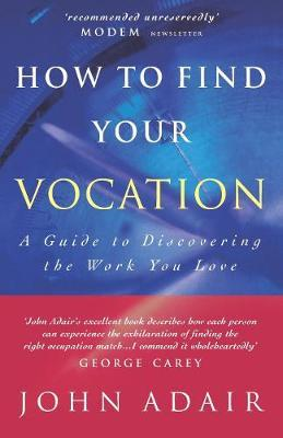 How to Find Your Vocation by John Adair image