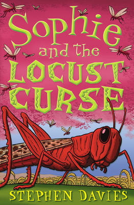 Sophie and the Locust Curse by Stephen Davies image