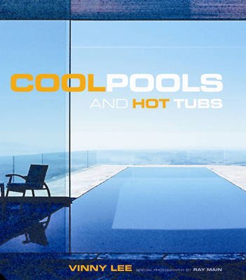 Cool Pools by Vinny Lee