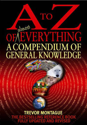 A To Z Of Everything, 3rd Edition by Trevor Montague image