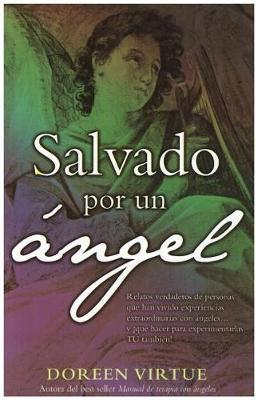 Salvado Por Un Angel by Doreen Virtue