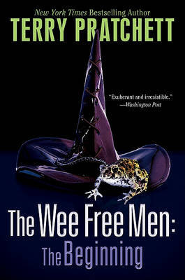The Wee Free Men: The Beginning: 2 in 1 Volume (Discworld 30 & 32 - Tiffany Aching) by Terry Pratchett