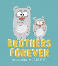 Brothers Forever by Claudia Boldt image