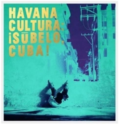 Havana Cultura by Subelo Cuba