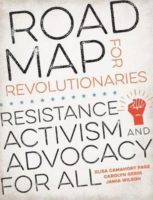 Road Map for Revolutionaries by Elisa Camahort Page