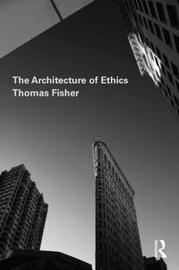 The Architecture of Ethics by Thomas Fisher image
