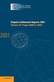 World Trade Organization Dispute Settlement Reports Dispute Settlement Reports 2001: Volume 9 image