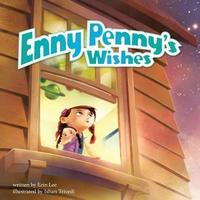 Enny Penny's Wishes by Erin Lee